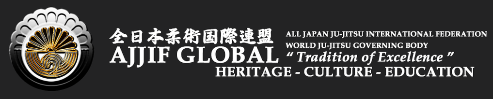 "AJJIF GLOBAL - ALL JAPAN JU-JITSU INTERNATIONAL FEDERATION ""TRADITION OF EXCELLENCE"" 全日本柔術国際連盟 - MEMBERS"